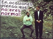 No eres normal