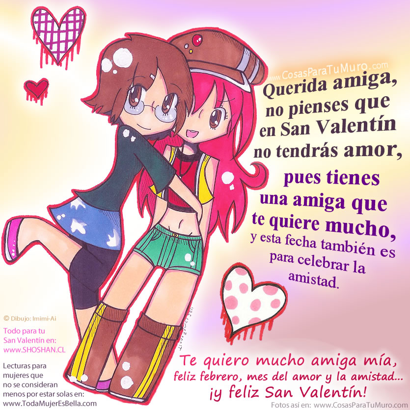 Mi amiga - San Valentin