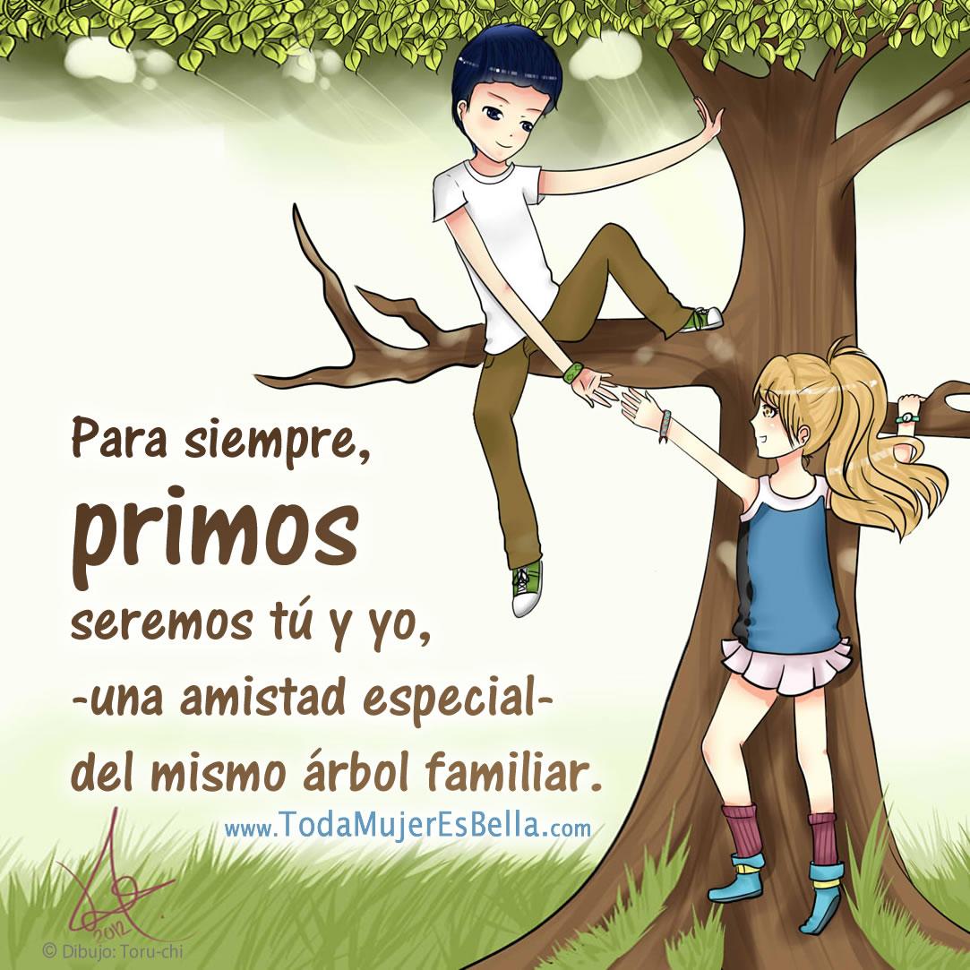 Frases Para Primas Y Primos
