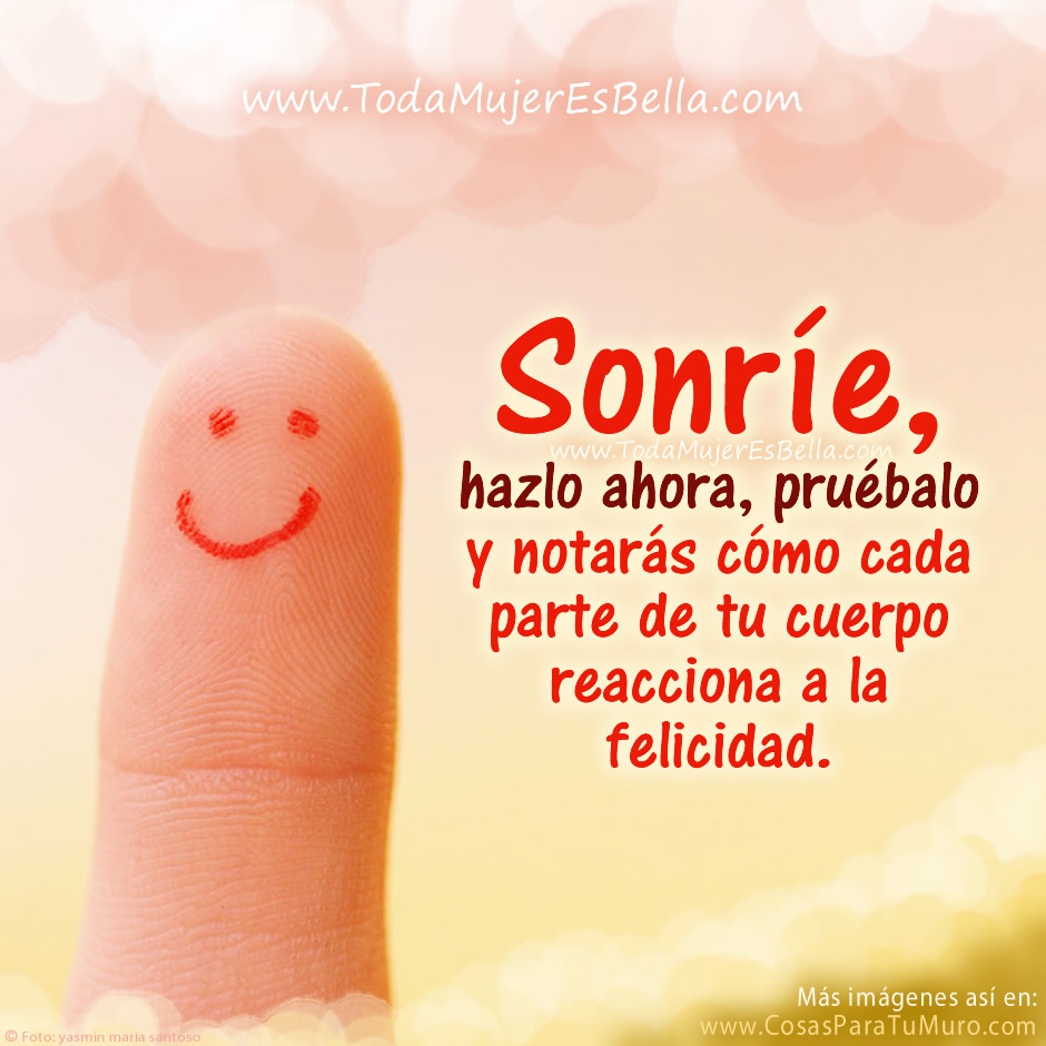 Displaying 18> Images For - Sonrie Frases...