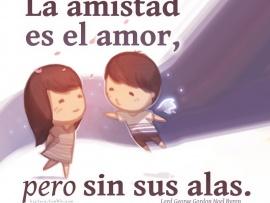 La Amistad Es El Amor Pero Sin Sus Alas